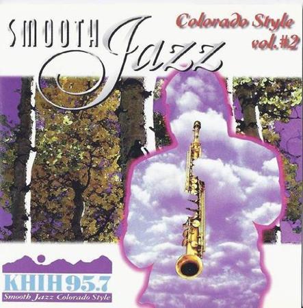 Various Artists - Khih Smooth Jazz Colorado Style Vol. #2 - Zortam Music