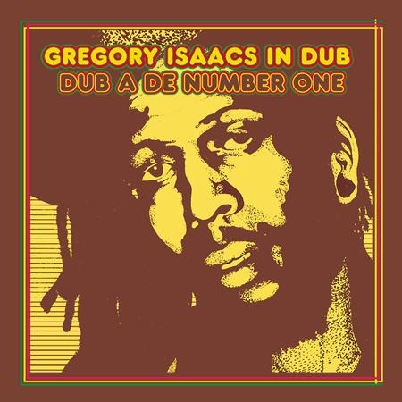 Gregory Isaacs - Dub A De Number One - Gregory Isaacs In Dub - Zortam Music