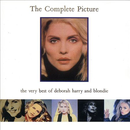 Blondie - Complete Picture (Very Best Of - Lyrics2You