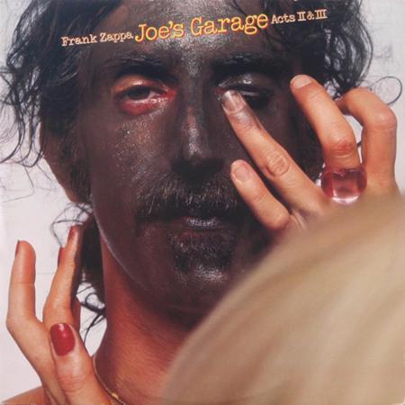 Frank Zappa - Joes Garage: Acts II & III - Zortam Music