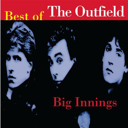 The Outfield - Big Innings; Best of The Outfield - Zortam Music