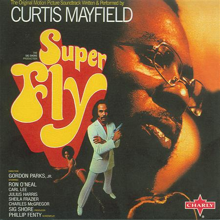 Curtis Mayfield - Superfly - The Original Motion Picture Soundtrack - Zortam Music