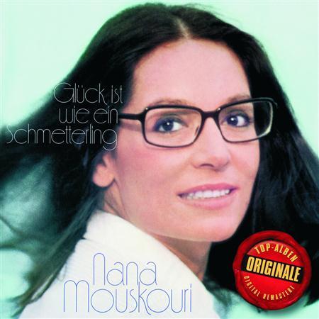 Nana Mouskouri - Glueck Ist Wie Ein Schmetterling - Zortam Music