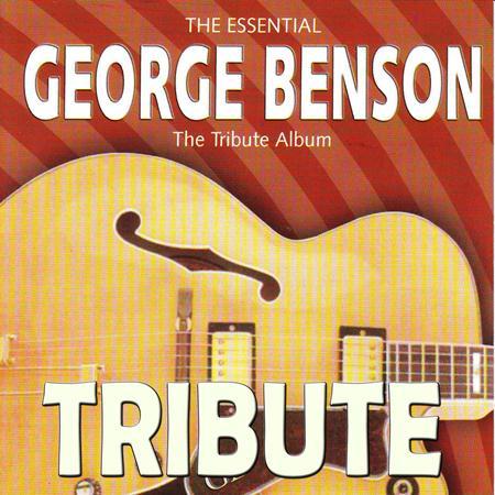 George Benson - The Tribute Album - Zortam Music