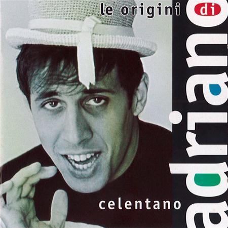 Adriano Celentano - Le Origini - Volume 1 - Zortam Music