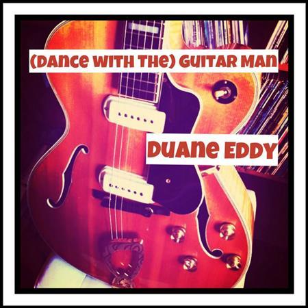 Duane Eddy - (Dance With The) Guitar Man - Zortam Music