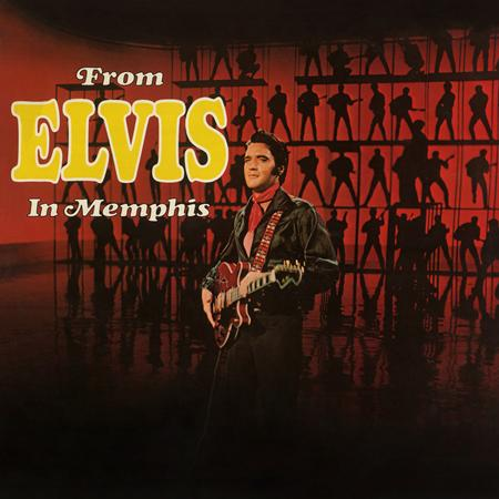 Elvis Presley - From Elvis in Memphis [Legacy Edition] Disc 1 - Zortam Music