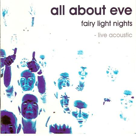 All About Eve - Fairy Light Nights: Live Acoustic - Zortam Music