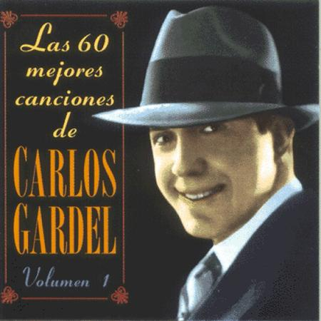Carlos Gardel - Las 60 Mejores Canciones De Carlos Gardel [disc 1] - Zortam Music