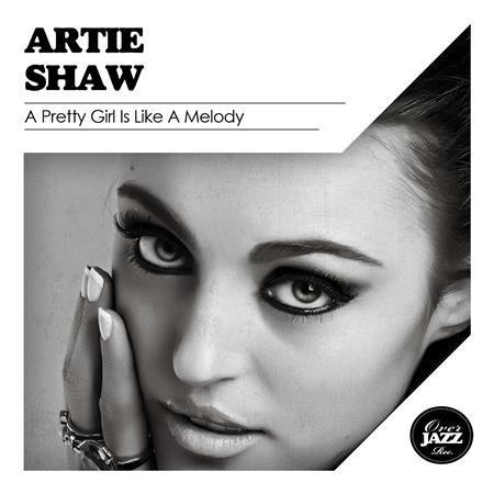Artie Shaw - A Pretty Girl Is Like a Melody (Single) - Zortam Music