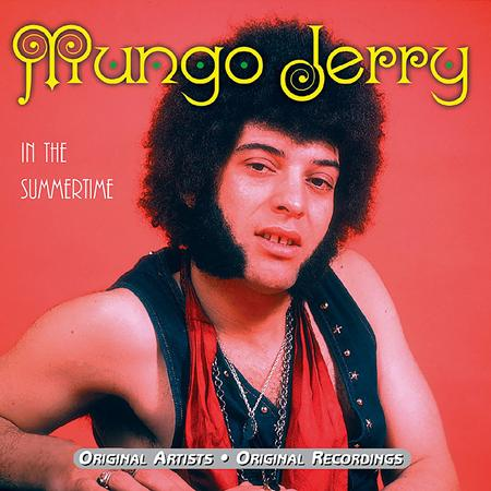 Mungo jerry - In the Summertime-The Hit Collection - Zortam Music