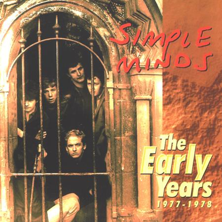 Simple Minds - The Early Years - Zortam Music