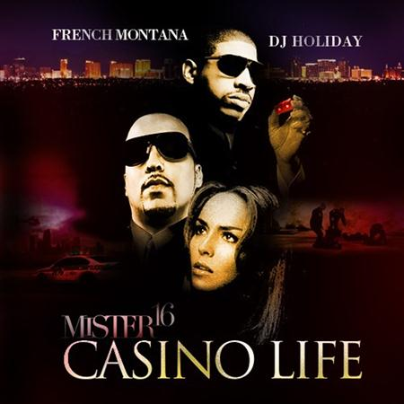 French Montana - Casino Life : Mr. 16 - Zortam Music