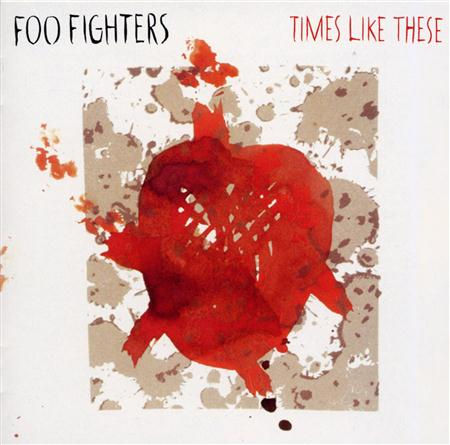 Foo Fighters - Times Like These [US Single] - Zortam Music