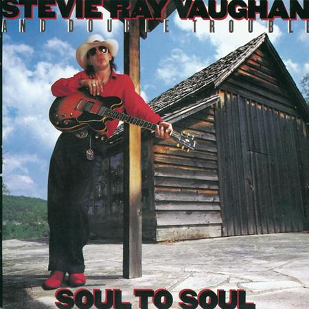 Stevie Ray Vaughan And Double Trouble - Soul to Soul - Lyrics2You