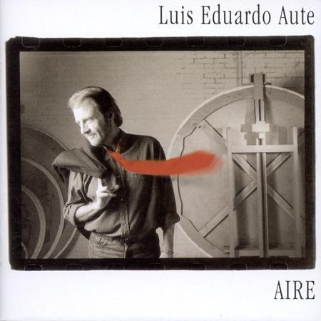 Luis Eduardo Aute - Aire/invisible - Zortam Music