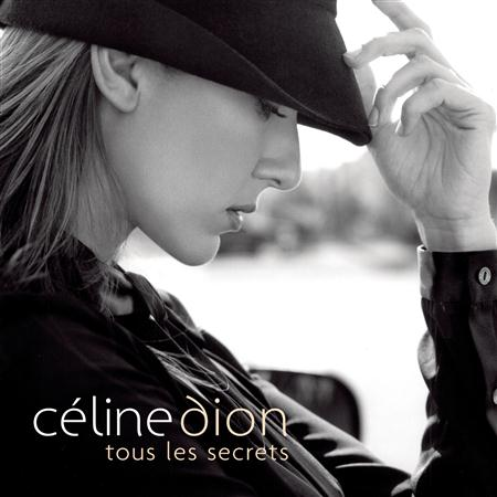 Celine Dion - Tous les secrets (CDS) - Zortam Music