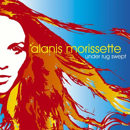 Alanis Morissette - Under Rug Swept [Advanced Promo] - Lyrics2You