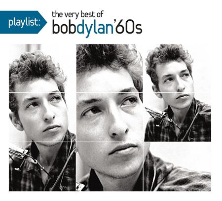 Bob Dylan - Playlist: The Very Best Of Bob Dylan: 1960