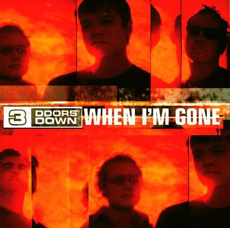 3 Doors Down - When I;m Gone-Cds - Zortam Music
