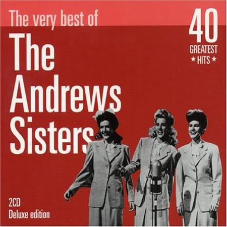 The Andrews Sisters - The Very Best Of The Andrews Sisters [Disc 1] - Zortam Music