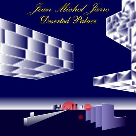 Jean Michel Jarre - Jean Michel Jarre - Deserted Palace - Zortam Music