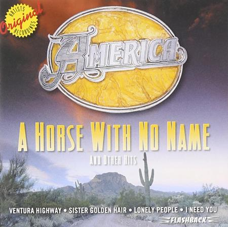 America - A Horse with No Name and Other Hits - Zortam Music