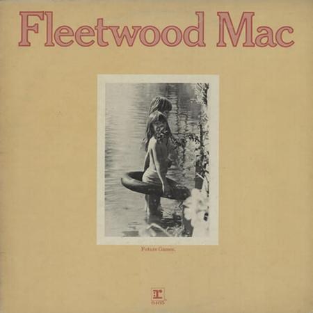 Fleetwood Mac - Future Games - Zortam Music