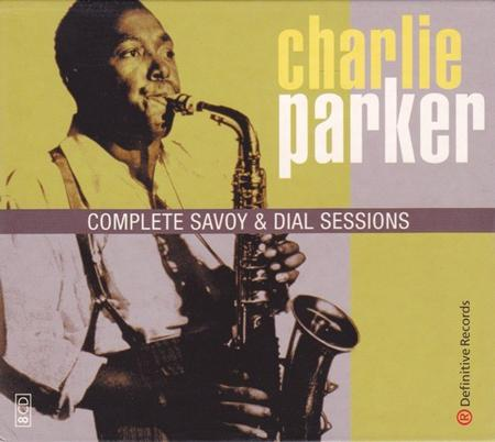 Charlie Parker - Complete Savoy & Dial Sessions [disc 2] - Zortam Music