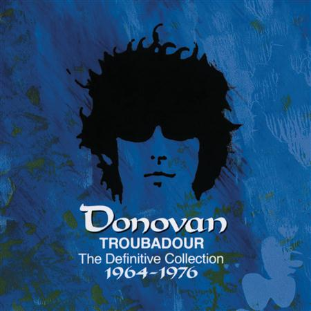 Donovan - Troubadour The Definitive Collection - Zortam Music