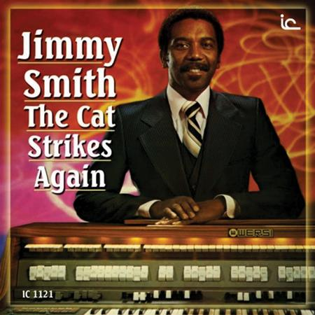 Jimmy Smith - The Cat Strikes Again - Zortam Music