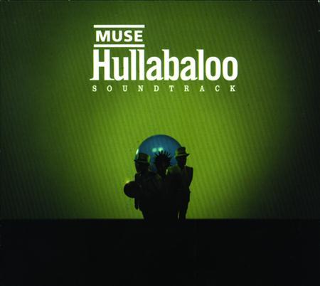 Muse - Hullaballoo Soundtrack - Zortam Music