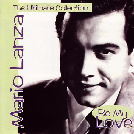 Mario Lanza - Be My Love [RCA] - Zortam Music