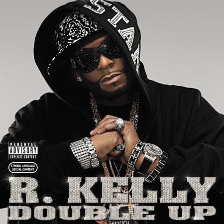 R Kelly - Double Up - Zortam Music