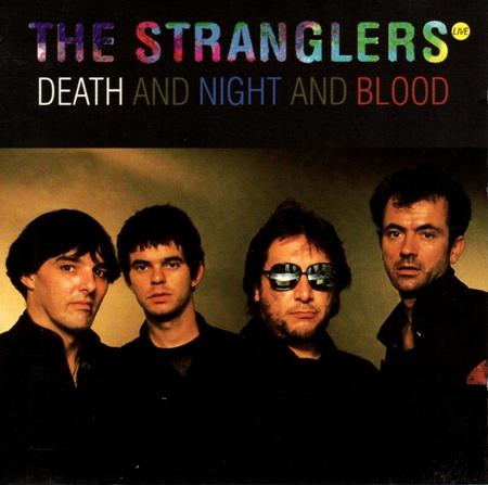 The Stranglers - Death And Night And Blood [live] - Zortam Music