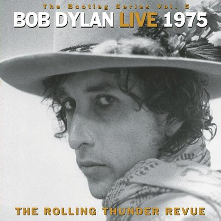 Bob Dylan - Live 1975: The Rolling Thunder Revue - Zortam Music