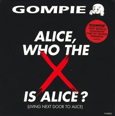 GOMPIE - Alice, Who The X Is Alice? [single] - Zortam Music