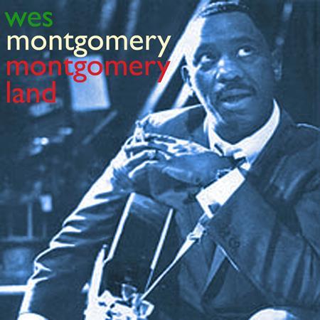 Wes Montgomery - Montgomeryland - Zortam Music