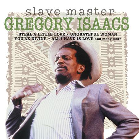 Gregory Isaacs - Slave Master - Zortam Music