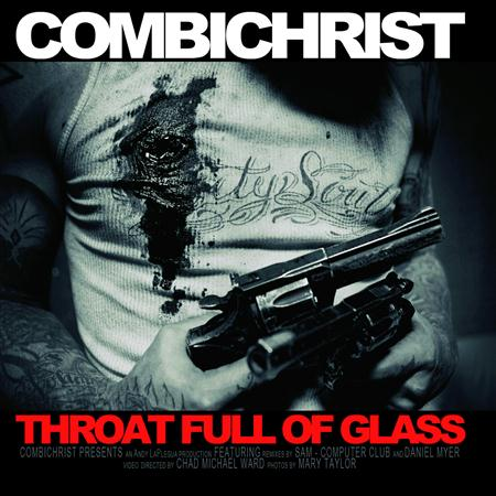 Combichrist - Throat Full Of Glass - Zortam Music