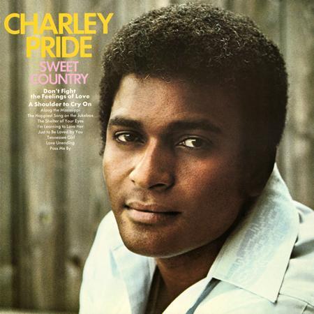 Charley Pride - Sweet Country - Zortam Music