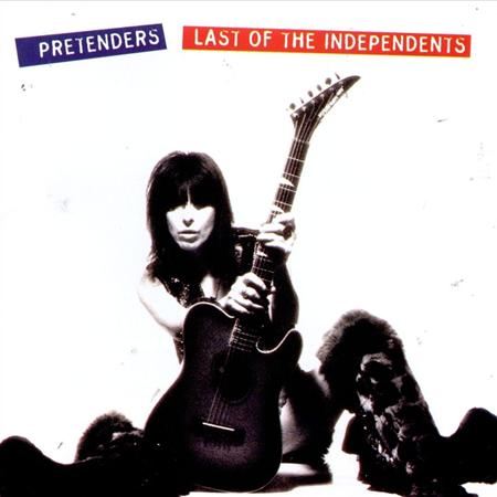 The Pretenders - Last Of The Independents - Lyrics2You