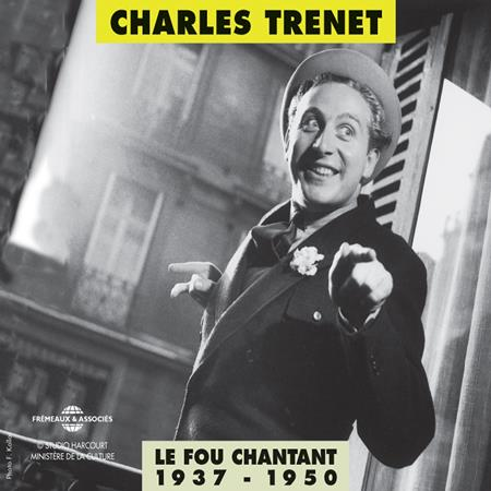 Charles Trenet - Le Fou Chantant [Disc 2] - Zortam Music