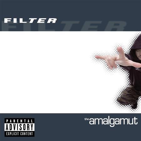 Filter - The Amalgamut (Clean) - Zortam Music