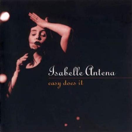 Isabelle Antena - Easy Does It - Zortam Music