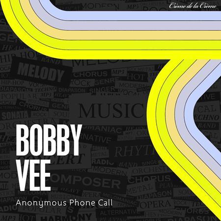 Bobby Vee - The Night Has a Thousand Eyes / Anonymous Phone Call - Zortam Music