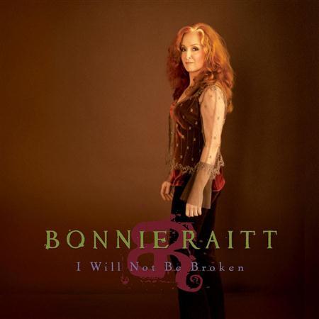 Bonnie Raitt - I Will Not Be Broken - Zortam Music