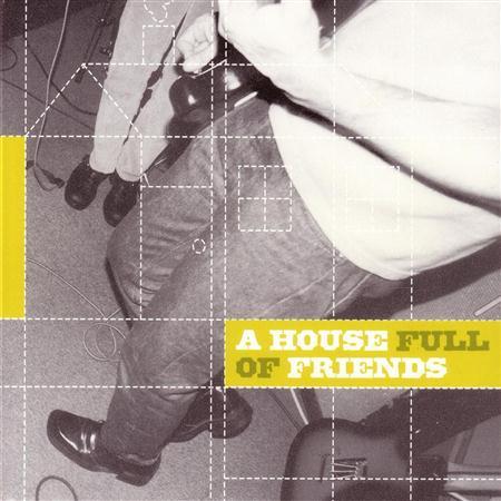 Various Artists - A House Full Of Friends - Zortam Music