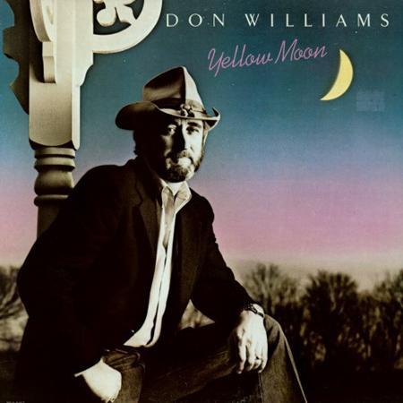 DON WILLIAMS - Yellow Moon B - Zortam Music