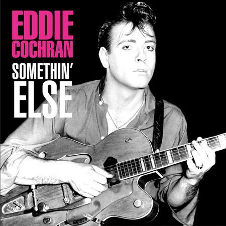 Eddie Cochran - Somethin Else [EMI #1] - Zortam Music